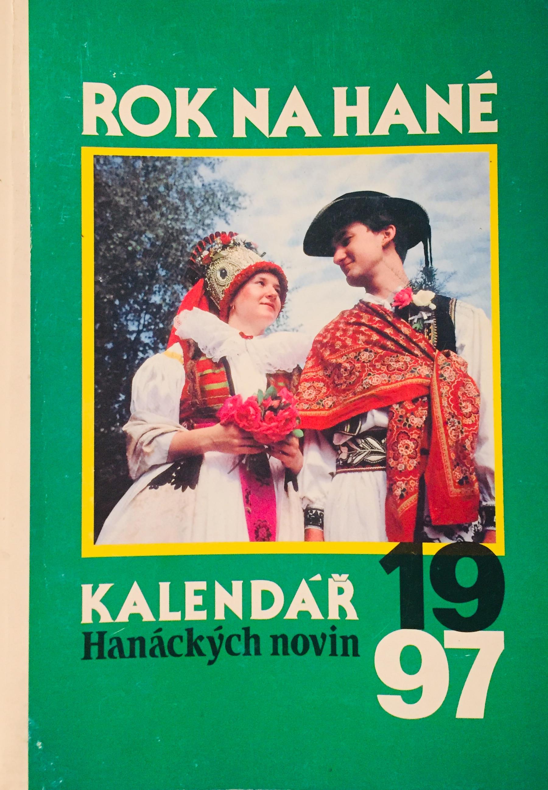 Rok na Hané - Kalendář Hanáckých novin 1997 /bazarové zboží/
