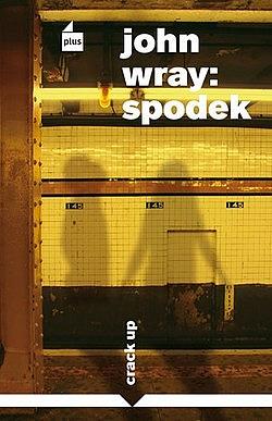 Spodek - John Wray