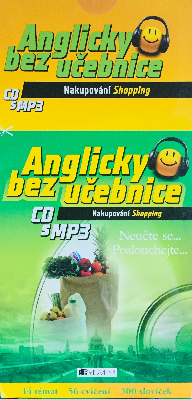 Anglicky bez učebnice - Nakupování - výukové CD s MP3 /pošetka/
