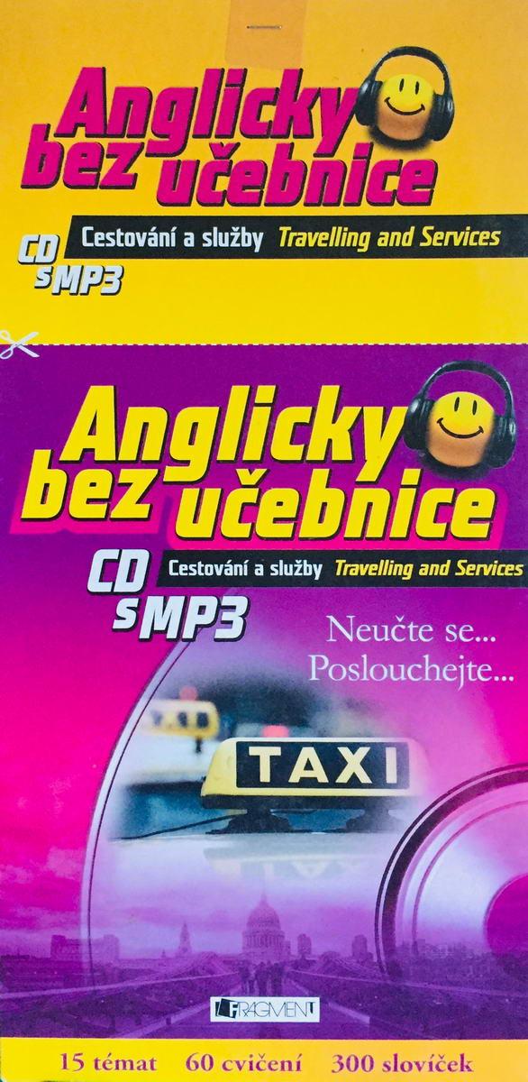 Anglicky bez učebnice - Cestování a služby - výukové CD s MP3 /pošetka/