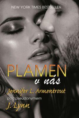 Plamen v náš - Jennifer L. Armentrout