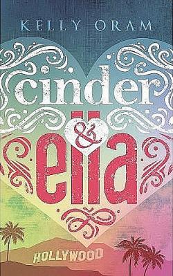 Cinder&Ella - Kelly Oram