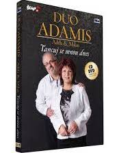 Duo Adamis Adéla & Milan - Tancuj se mnou dnes - CD+DVD /plast/
