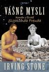 Vášně mysli – román o životě Sigmunda Freuda - Irving Stone