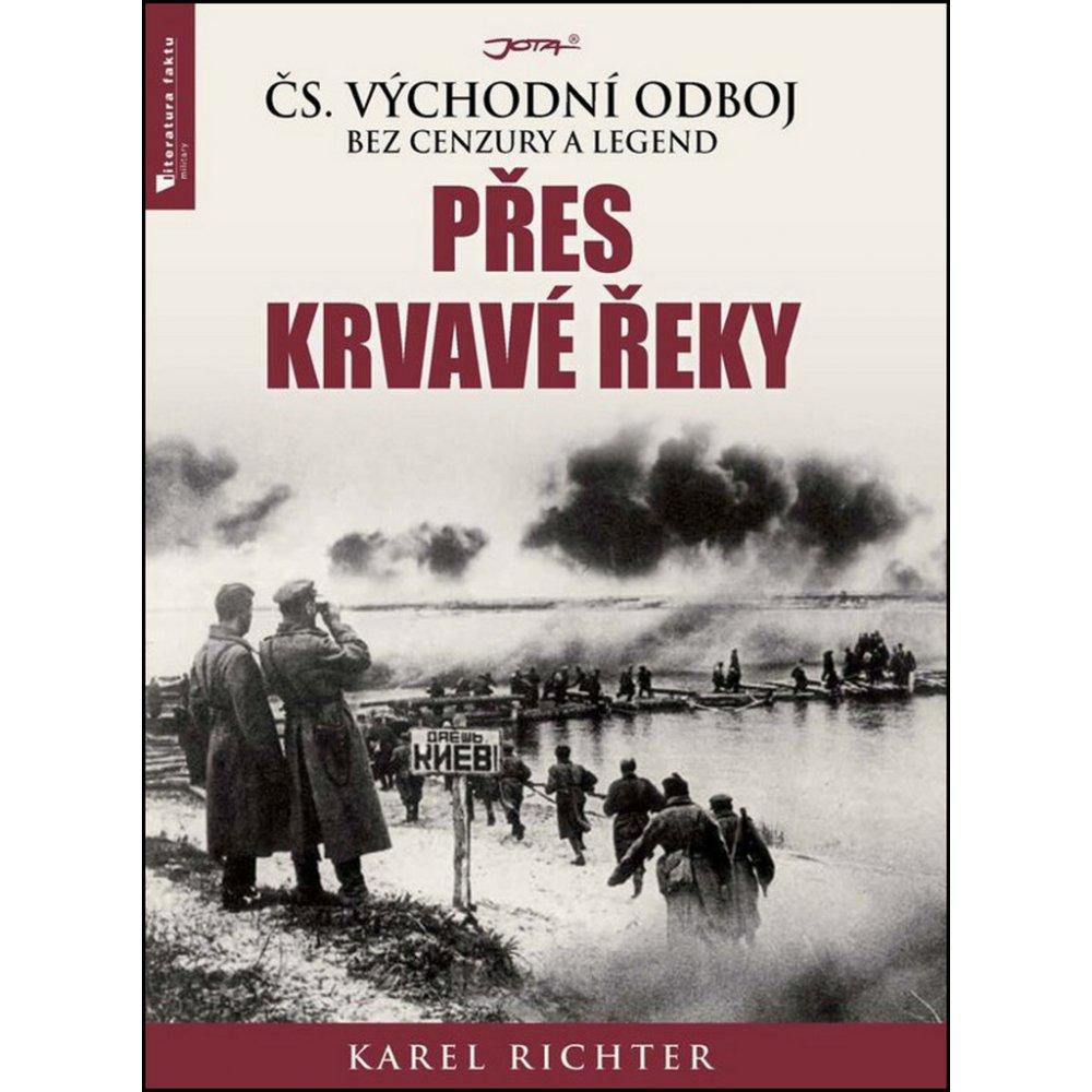 Přes krvavé řeky - Karel Richter