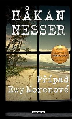 Případ Ewy Morenové  -Hakan Nesser
