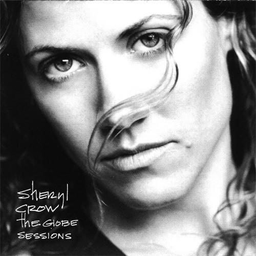 Sheryl Crow - The Globe Session - CD /plast/
