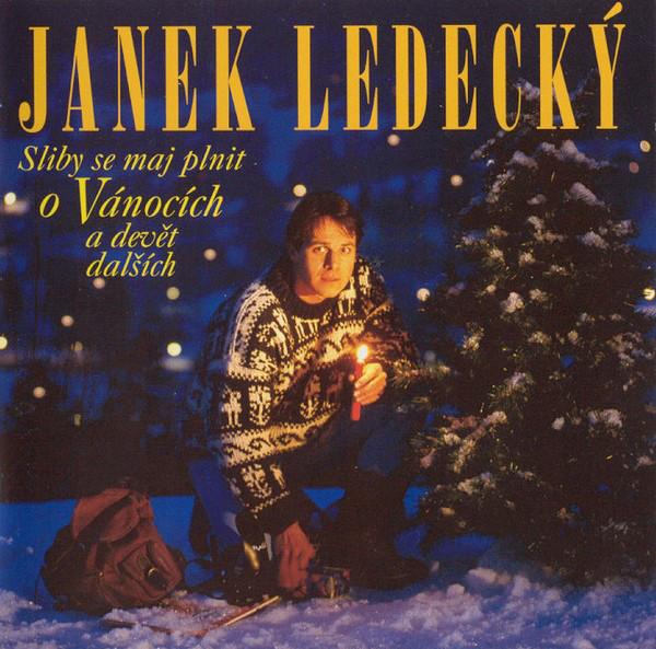 Janek Ledecký - Sliby se maj plnit o Vánocích a devět dalších - CD /plast/