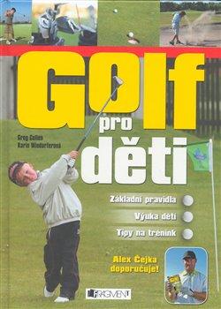 Golf pro děti - Greg Cullen & Karin Windorfer