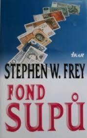 Fond supů - Stephen W. Frey