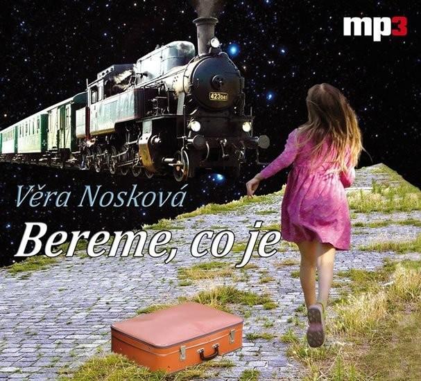 Bereme, co je - Věra Nosková - CD /digipack malý/