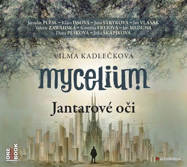 Mycelium - Jantarové oči - Vilma Kadlečková - Audiokniha - CD /karton obal/