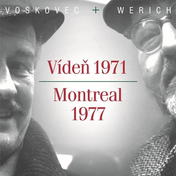 Vídeň 1971 / Montreal 1977 - Voskovec + Werich - CD /plast/
