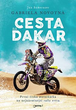 Cesta na Dakar - Gabriela Novotná & Jan Somerauer