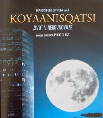 Koyaanisqatsi - Život v nerovnováze - DVD /plast/