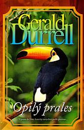 Opilý prales - Gerald Durrell /bazarové zboží/