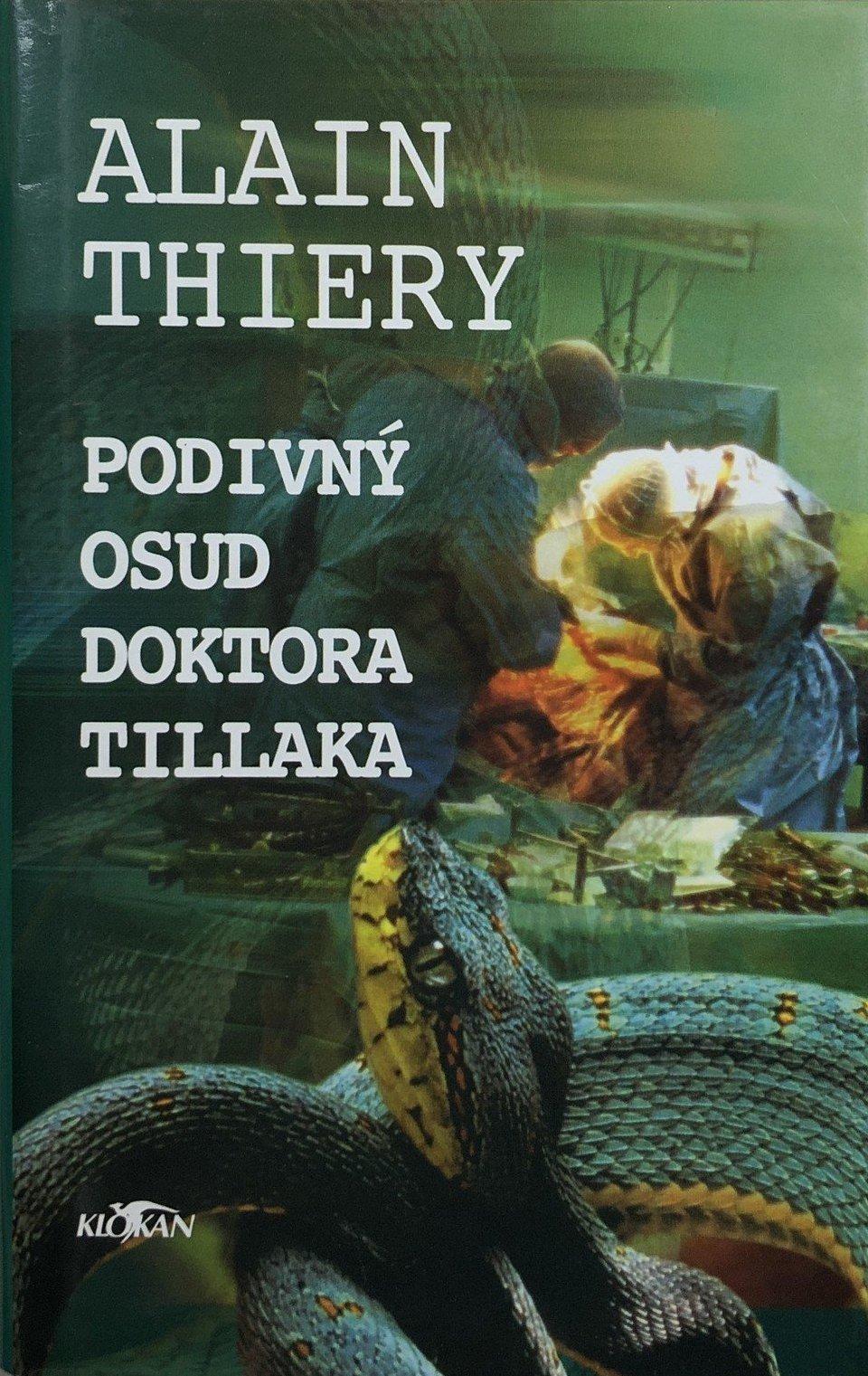 Podivný osud doktora Tillaka - Alain Thiery