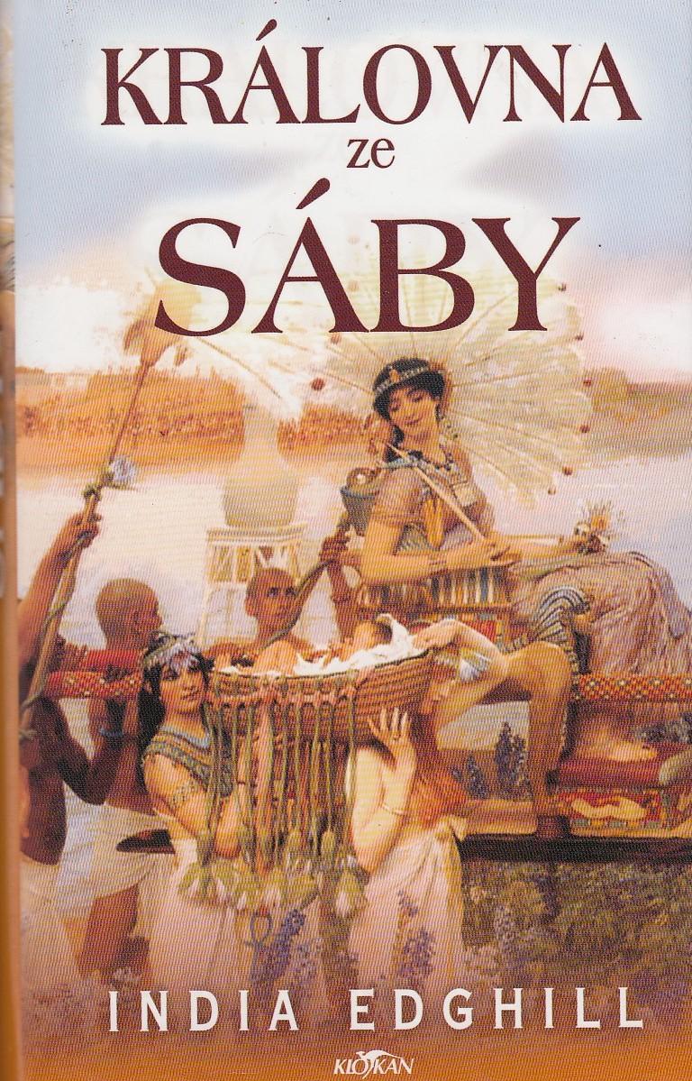 Královna ze Sáby - India Edghill /bazarové zboží/