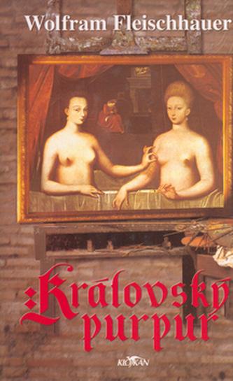 Královský purpur - Wolfram Fleischhauer /bazarové zboží/