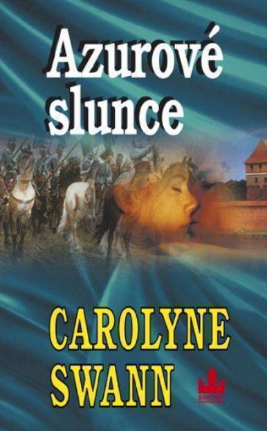 Azurové slunce - Carolyne Swan