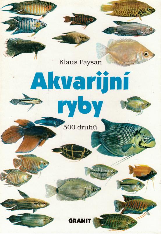 Akvarijní ryby - Klaus Paysan /bazarové zboží/