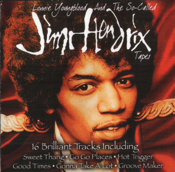 Jimi Hendrix - Lonnie Youngblood And The So-Called Tapes - CD /plast/