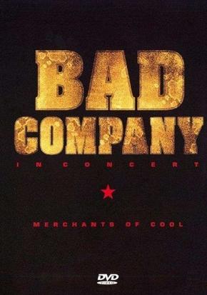 Bad Company - In Concert - Merchants of Cool - DVD /plast/
