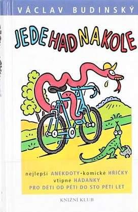 Jede had na kole - Václav Budínský