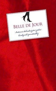 Intimní dobrodružství jedné londýnské prostitutky - Belle de Jour /bazarové zboží/
