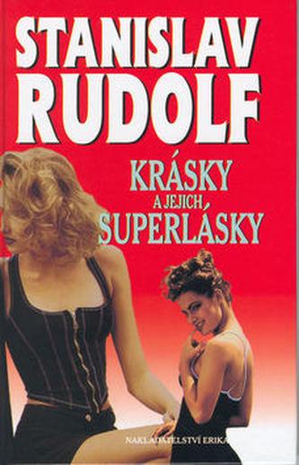 Krásky a jejich superlásky - Stanislav Rudolf