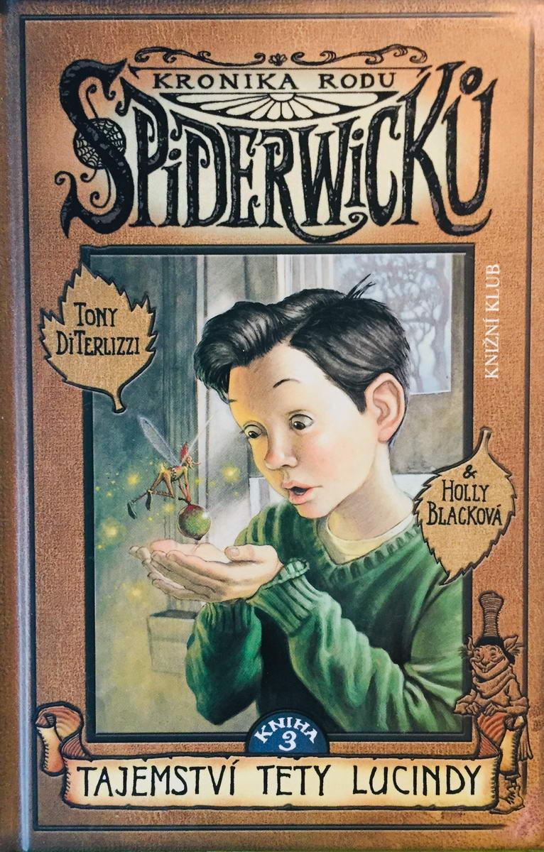 Kronika rodu Spiderwicků - Tajemství tety Lucindy - Tony DiTerlitzzi & Holy Blacková