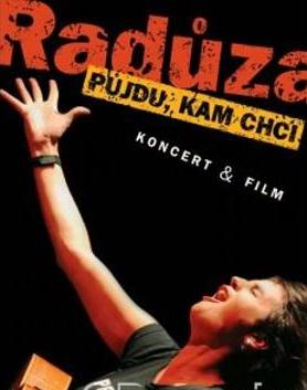 Radůza - Půjdu, kam chci - Koncert & Film - DVD /plast/