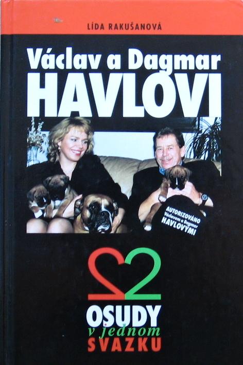 Václav a Dagmar Havlovi - Lída Rakušanová /bazarové zboží/