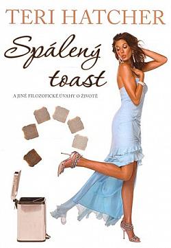 Spálený toast - Teri Hatcher
