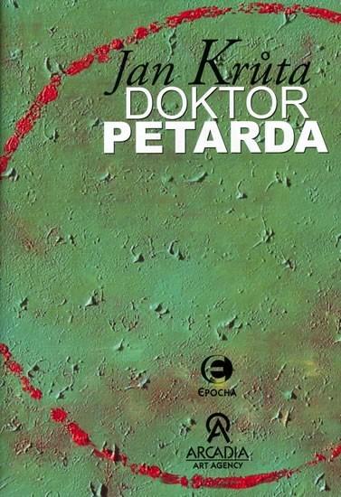 Doktor Petarda - Jan Krůta