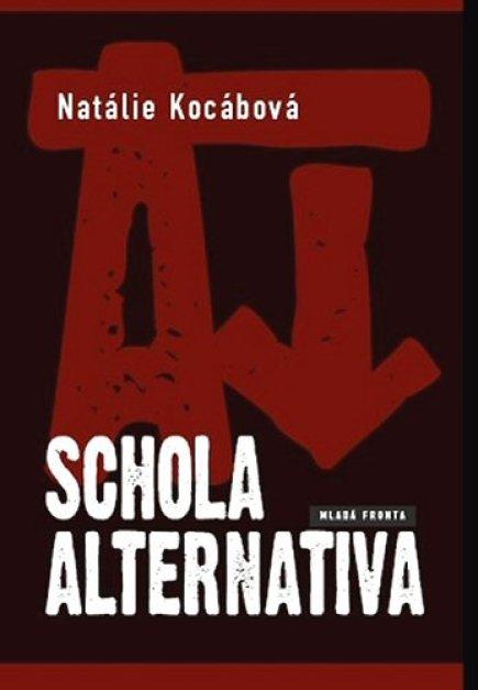 Schola alternativa - Natálie Kocábová