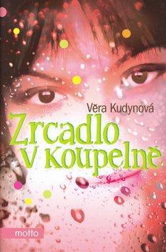 Zrcadlo v koupelně - Věra Kudynová