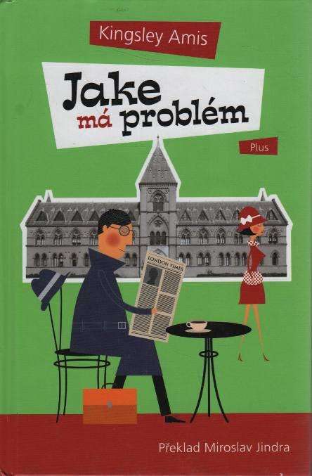 Jake má problém - Kingsley Amis