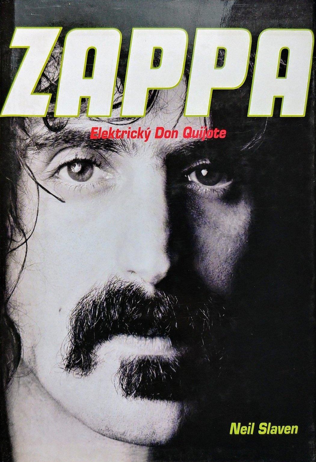 Zappa - Elektrický Don Quijote - Neil Slaven