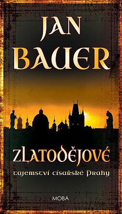Zlatodějové - Jan Bauer