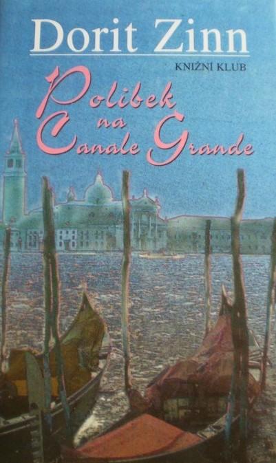 Polibek na Canale Grande - Dorit Zinn /bazarové zboží/