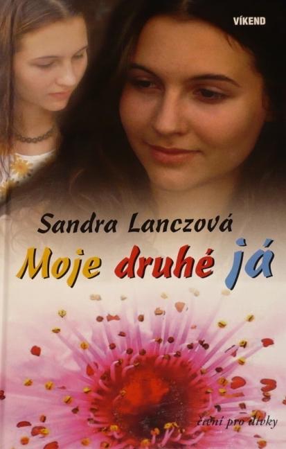 Moje druhé já - Sandra Lanczová