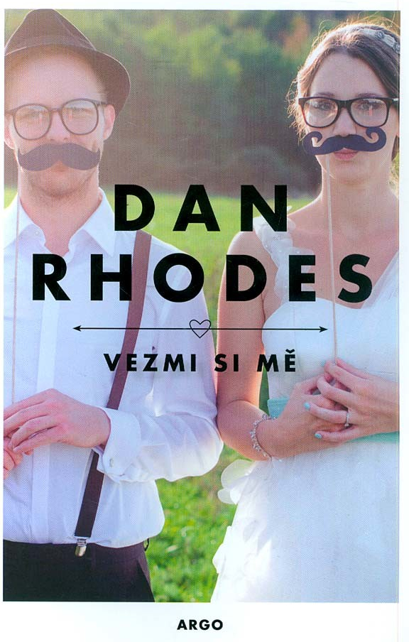 Vezmi si mě - Dan Rhodes