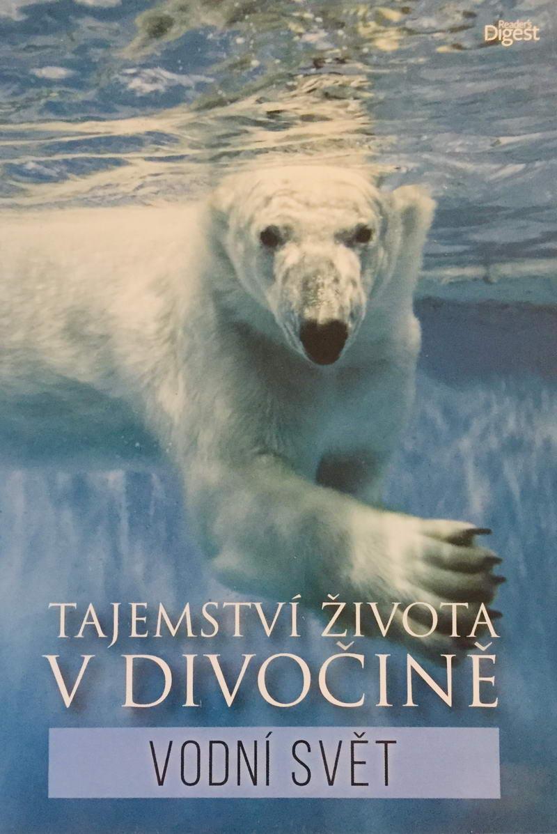 Tajemství života v divočině - Vodní svět - DVD /plast/