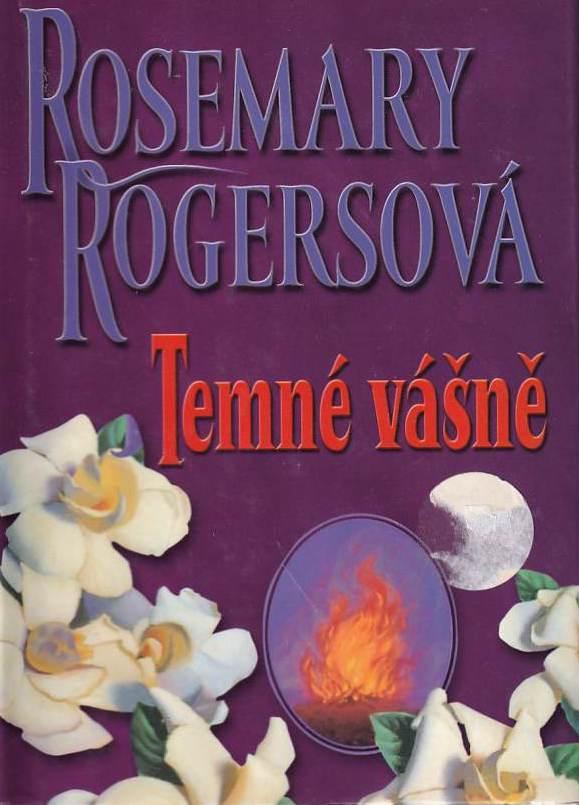 Temné vášně - Rosemary Rogersová