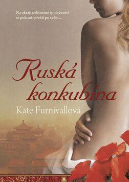 Ruská konkubína - Kate Furnivallová