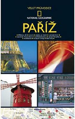 Paříž - Velký průvodce National Geographic - Lisa Davidson & Elizabeth Ayre