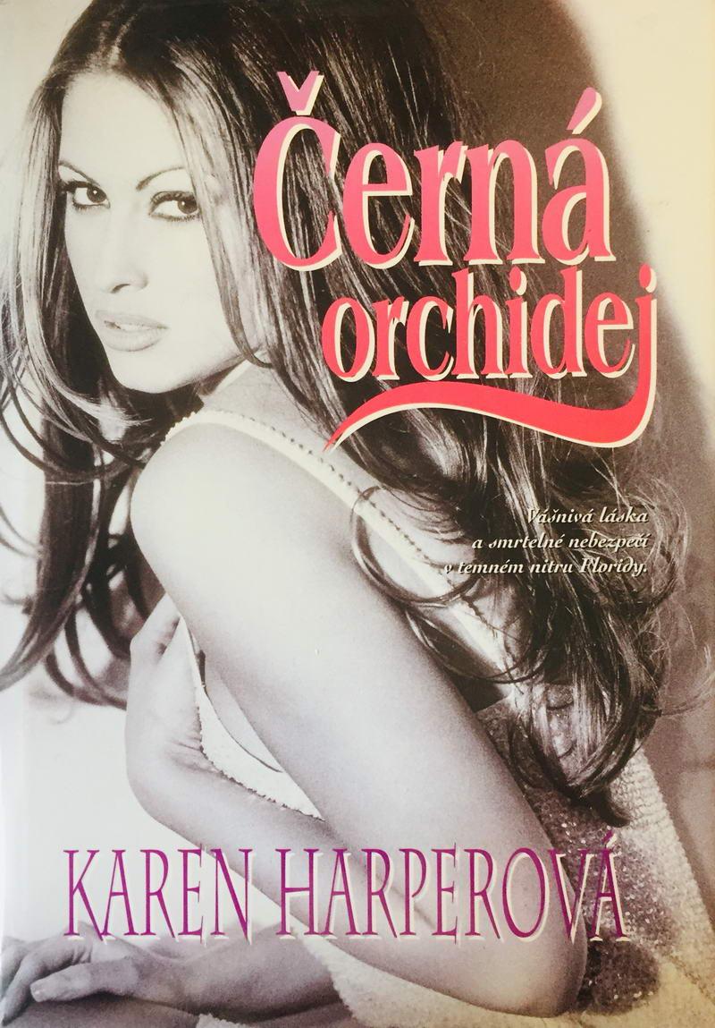 Černá orchidej - Karen Harperová