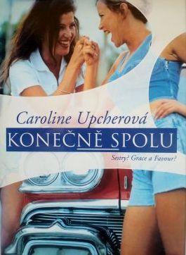 Konečně spolu - Caroline Upcherová