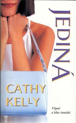 Jediná - Cathy Kelly